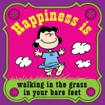 Happiness Is Walking Barefoot Through Grass